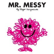 Mr. Messy  -     By: Roger Hargreaves