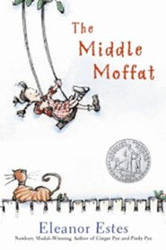 The Middle Moffat   -     By: Eleanor Estes