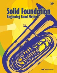 Abeka Solid Foundation Beginning Band Method: Tuba
