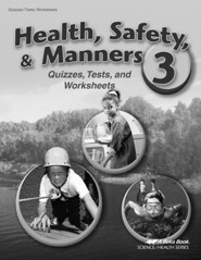 Abeka Health, Safety, Manners 3 Student Quizzes, Tests, and Worksheets
