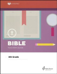 Lifepac Bible, Grade 4, Teacher's Guide