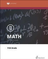 Lifepac Math, Grade 11 (Algebra II), Teacher's Guide