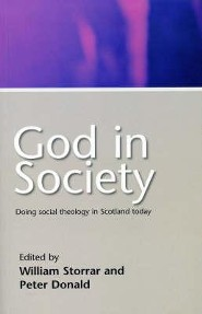God in Society  -     Edited By: William Storrar, Peter Donald