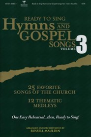 Ready-to-Sing Hymns & Gospel Songs, Volume 3