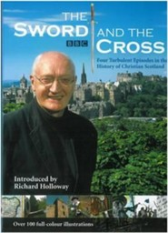 The Sword and the Cross  -     By: Richard Holloway