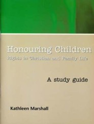 Honouring Children: The Human Rights of the Child in Christian Perspective, Study Guide