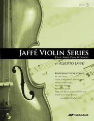 Abeka Jaffe Violin Series Level 3