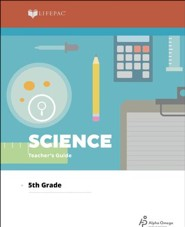 Lifepac Science, Grade 5, Teacher's Guide