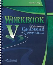 Abeka Workbook V for Handbook of Grammar and Composition  Teacher Key