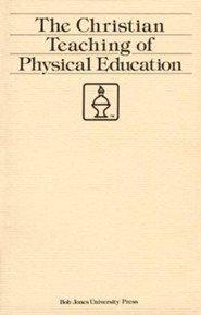 Christian Teaching of Physical Education