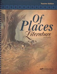 Abeka Of Places Literature--Teacher's Edition