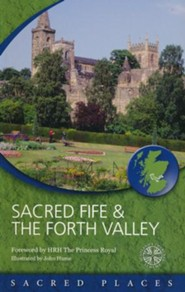 Sacred Fife and Forth Valley  -     By: Scotland's Churches Scheme