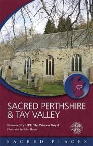 Sacred Perthshire & Tay Valley  -     By: Scotland's Churches Scheme
