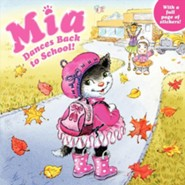 Mia Dances Back to School!  -     By: Robin Farley     Illustrated By: Olga Ivanov, Aleksey Ivanov