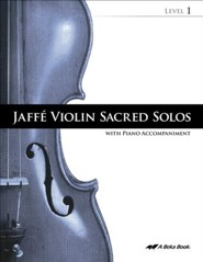 Abeka Jaffe Violin Sacred Solos Level 1 (with Audio CD)