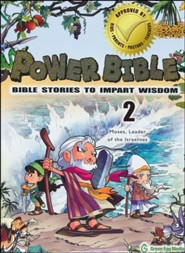 Power Bible: Bible Stories to Impart Wisdom, # 2 - Moses, Leader of the Israelites