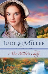 #2: The Potter's Lady  -     By: Judith Miller