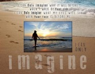 I Can Only Imagine, Beach, Photo Frame