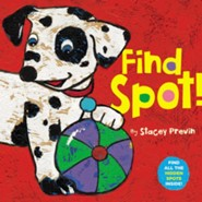 Find Spot!  -     By: Stacey Previn