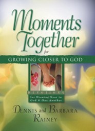 Moments Together for Growing Closer to God: Devotions for Drawing Near to God & One Another