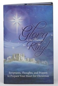Glory To the Newborn King Book
