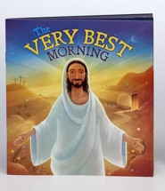 The Very Best Morning Softcover Book