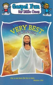The Very Best Morning, Gospel Fun for Little Ones, Activity Book