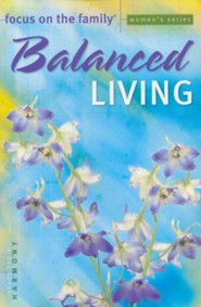 Balanced Living, Study Topic: Harmony