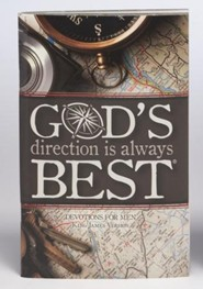God's Direction is Always Best: Devotions for Men, KJV