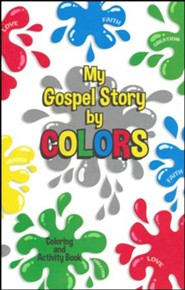 My Gospel Story by Colors--Activity Book