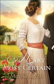 #1: A Heart Most Certain