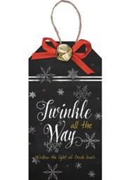Twinkle All The Way, Christmas Tag Ornament