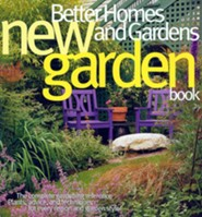 Better Homes and Gardens New Garden Book (3rd Edition)  -