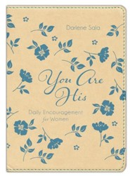 You Are His: Daily Encouragement for Women