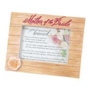 Mother of the Bride Photo Frame