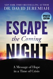 Escape the Coming Night, Updated edition, Softcover