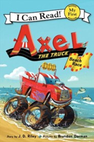 Axel the Truck: Beach Race  -     By: J.D. Riley     Illustrated By: Brandon Dorman