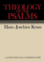 Theology of the Psalms: Continental Commentary Series [CCS]