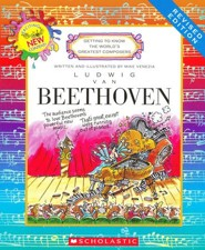 Getting to Know the World's Greatest Composers: Ludwig van Beethoven (Revised Edition)