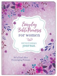 Everyday Bible Promises for Women Journal: 365 of God's Most Encouraging Promises