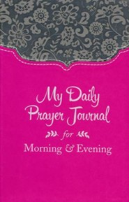 My Daily Prayer Journal for Morning and Evening: