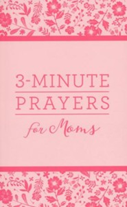 3-Minute Prayers for Moms