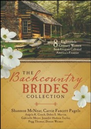 The Backcountry Brides Collection  -     By: Carrie Fancett Pagels, Shannon McNear, Carla Gade