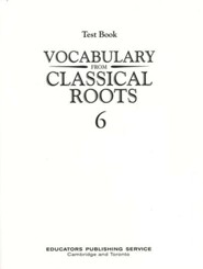 Vocabulary from Classical Roots Blackline Master Test: Grade 6