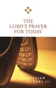 The Lord's Prayer for Today