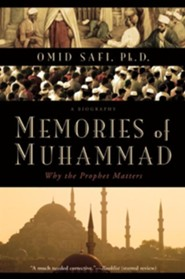 Memories of Muhammad  -     By: Omid Safi