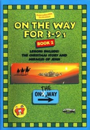 On The Way for 3-9s, Book 2