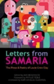 Letters from Samaria: The Prose & Poetry of Louie Crew Clay  -     By: Louie Clay