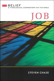 Job: Belief - A Theological Commentary on the Bible