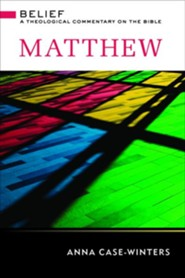 Matthew: Belief - A Theological Commentary